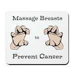 Prevent Cancer Mousepad