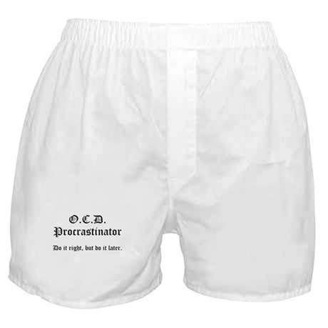 OCD Procrastinator Boxer Shorts