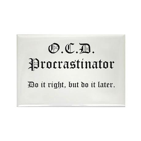 OCD Procrastinator Rectangle Magnet (100 pack)