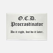OCD Procrastinator Rectangle Magnet