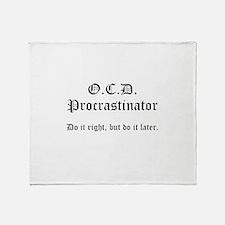 OCD Procrastinator Throw Blanket