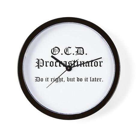 OCD Procrastinator Wall Clock