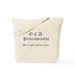 OCD Procrastinator Tote Bag
