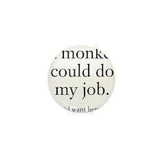 Monkey Job Mini Button (10 pack)