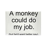 Monkey Job Rectangle Magnet (10 pack)