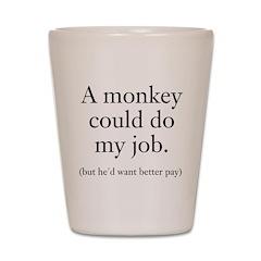 Monkey Job Shot Glass