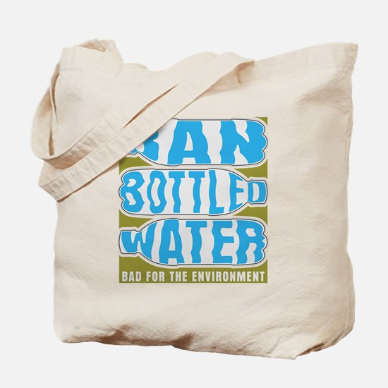 Ban Bottled Water Tote Bag