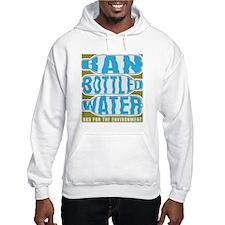Ban Bottled Water Hoodie