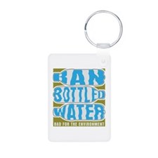 Ban Bottled Water Keychains