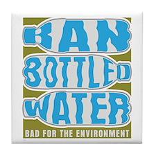 Ban Bottled Water Tile Coaster