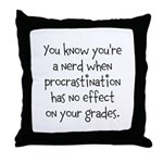 Procrastination Grade Throw Pillow