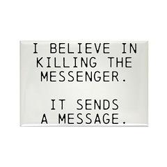 Kill Messenger Rectangle Magnet