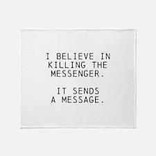 Kill Messenger Throw Blanket