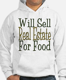 Will Sell Real Estate Hoodie