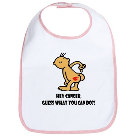 Hey Cancer -- Cancer Awareness Bib