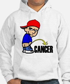 Piss On Cancer -- Cancer Awareness Hoodie