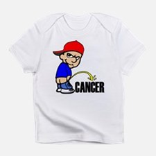 Piss On Cancer -- Cancer Awareness Infant T-Shirt