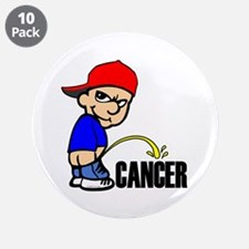 "Piss On Cancer -- Cancer Awareness 3.5"" Button (10"