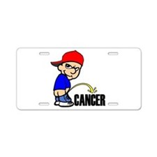 Piss On Cancer -- Cancer Awareness Aluminum Licens