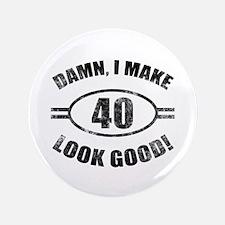 "Damn Funny 40th Birthday 3.5"" Button"