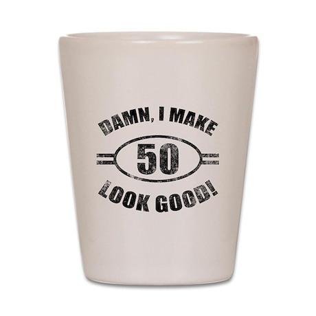 Damn Funny 50th Birthday Shot Glass