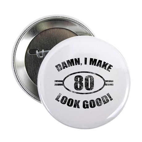 """Damn Funny 80th Birthday 2.25"""" Button (10 pack)"""