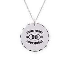 Damn Funny 90th Birthday Necklace