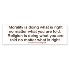 """Morality vs. Religion"" Bumper Bumper Sticker"
