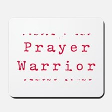 Prayer Warrioir Mousepad