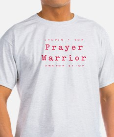 Prayer Warrioir T-Shirt