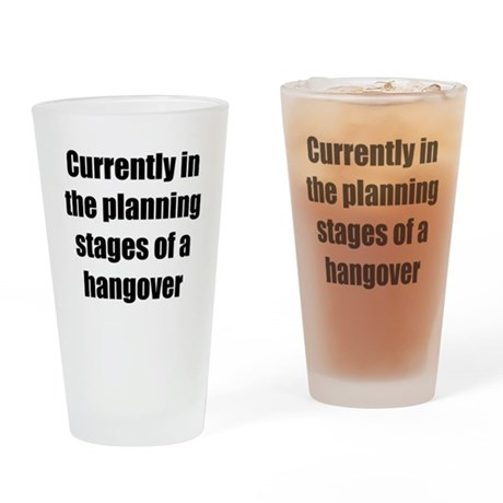 hangover Drinking Glass