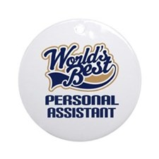 Personal Assistant Gift Ornament (Round)