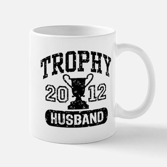 Trophy Husband 2012 Mug