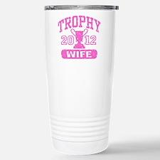 Trophy Wife 2012 Travel Mug