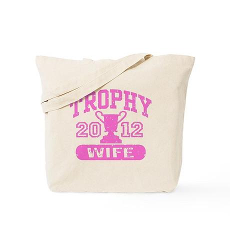 Trophy Wife 2012 Tote Bag