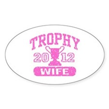 Trophy Wife 2012 Decal