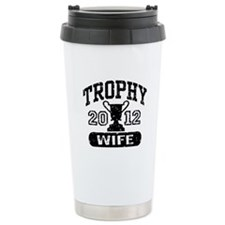 Trophy Wife 2011 Travel Mug