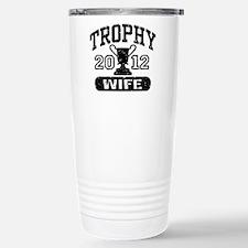 Trophy Wife 2011 Travel Mug