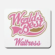 Waitress Gift Mousepad