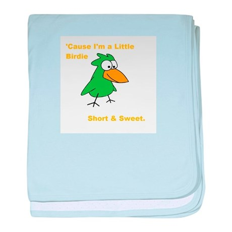 'Cause I'm a Little Birdie baby blanket