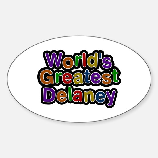 World's Greatest Delaney Oval Decal