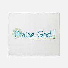 Praise God Throw Blanket