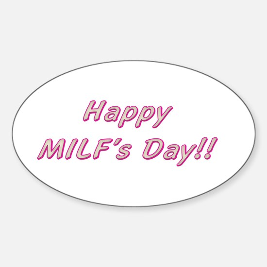 Happy MILF's Day Oval Decal