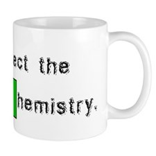 Respect The Chemistry Small Mugs