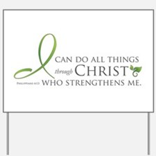 I can do all things through C Yard Sign