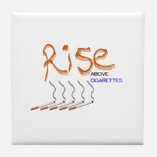 Rise Above Smoking Tile Coaster