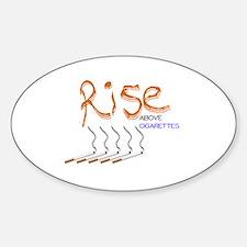 Rise Above Smoking Sticker (Oval)