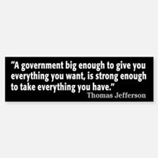 Thomas Jefferson Quote Bumper Bumper Sticker