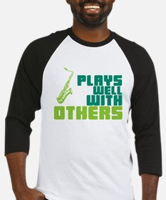 Saxophone (Plays Well With Others) Baseball Jersey