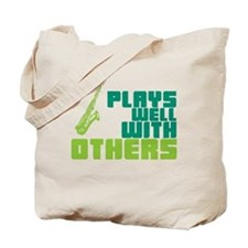 Saxophone (Plays Well With Others) Tote Bag